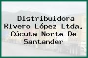 Distribuidora Rivero López Ltda. Cúcuta Norte De Santander