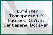 Duránfer Transportes Y Equipos S.A.S. Cartagena Bolívar