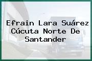 Efrain Lara Suárez Cúcuta Norte De Santander