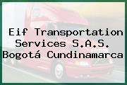 Eif Transportation Services S.A.S. Bogotá Cundinamarca