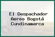 El Despachador Aereo Bogotá Cundinamarca