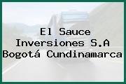 El Sauce Inversiones S.A Bogotá Cundinamarca