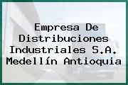 Empresa De Distribuciones Industriales S.A. Medellín Antioquia