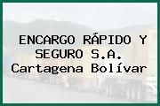 ENCARGO RÁPIDO Y SEGURO S.A. Cartagena Bolívar