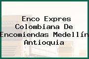 Enco Expres Colombiana De Encomiendas Medellín Antioquia