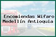 Encomiendas Wifaro Medellín Antioquia