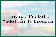 Envios Pretelt Medellín Antioquia