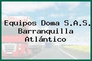 Equipos Doma S.A.S. Barranquilla Atlántico