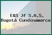 E&S Jf S.A.S. Bogotá Cundinamarca
