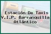 Estación De Taxis V.I.P. Barranquilla Atlántico
