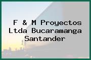 F & M Proyectos Ltda Bucaramanga Santander