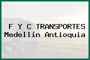 F Y C TRANSPORTES Medellín Antioquia