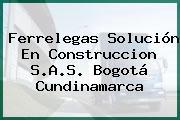 Ferrelegas Solución En Construccion S.A.S. Bogotá Cundinamarca