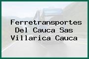 Ferretransportes Del Cauca Sas Villarica Cauca