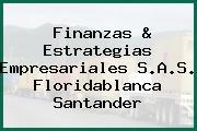 FINANZAS & ESTRATEGIAS EMPRESARIALES SAS Floridablanca Santander