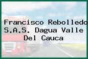 Francisco Rebolledo S.A.S. Dagua Valle Del Cauca