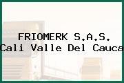 FRIOMERK S.A.S. Cali Valle Del Cauca