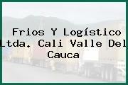 Frios Y Logístico Ltda. Cali Valle Del Cauca