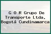 G O R Grupo De Transporte Ltda. Bogotá Cundinamarca