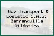 Gcv Transport & Logistic S.A.S. Barranquilla Atlántico