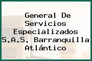 General De Servicios Especializados S.A.S. Barranquilla Atlántico