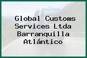 Global Customs Services Ltda Barranquilla Atlántico