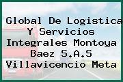 Global De Logistica Y Servicios Integrales Montoya Baez S.A.S Villavicencio Meta