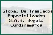 Global De Traslados Especializados S.A.S. Bogotá Cundinamarca