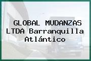 GLOBAL MUDANZAS LTDA Barranquilla Atlántico