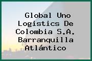 Global Uno Logistics De Colombia S.A. Barranquilla Atlántico