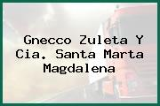 Gnecco Zuleta Y Cia. Santa Marta Magdalena