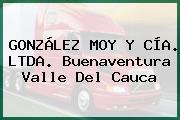 GONZÁLEZ MOY Y CÍA. LTDA. Buenaventura Valle Del Cauca