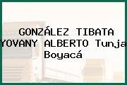GONZÁLEZ TIBATA YOVANY ALBERTO Tunja Boyacá
