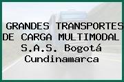 GRANDES TRANSPORTES DE CARGA MULTIMODAL S.A.S. Bogotá Cundinamarca