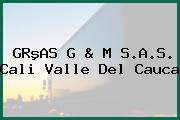 GRºAS G & M S.A.S. Cali Valle Del Cauca