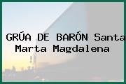 GRÚA DE BARÓN Santa Marta Magdalena