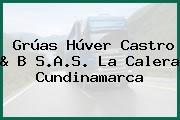 Grúas Húver Castro & B S.A.S. La Calera Cundinamarca