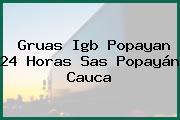 Gruas Igb Popayan 24 Horas Sas Popayán Cauca