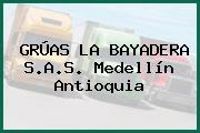 GRÚAS LA BAYADERA S.A.S. Medellín Antioquia