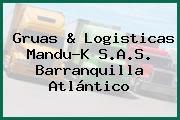 Gruas & Logisticas Mandu-K S.A.S. Barranquilla Atlántico