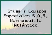 Gruas Y Equipos Especiales S.A.S. Barranquilla Atlántico