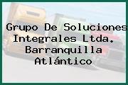 Grupo De Soluciones Integrales Ltda. Barranquilla Atlántico