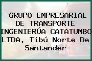 GRUPO EMPRESARIAL DE TRANSPORTE INGENIERÚA CATATUMBO LTDA. Tibú Norte De Santander