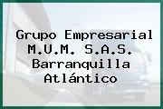 Grupo Empresarial M.U.M. S.A.S. Barranquilla Atlántico