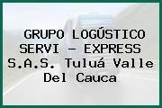GRUPO LOGÚSTICO SERVI - EXPRESS S.A.S. Tuluá Valle Del Cauca