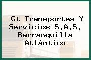 Gt Transportes Y Servicios S.A.S. Barranquilla Atlántico