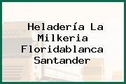 Heladería La Milkeria Floridablanca Santander