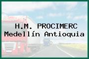 H.M. PROCIMERC Medellín Antioquia