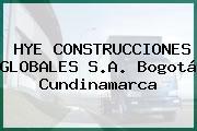 HYE CONSTRUCCIONES GLOBALES S.A. Bogotá Cundinamarca