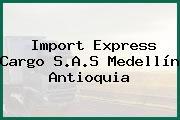 Import Express Cargo S.A.S Medellín Antioquia